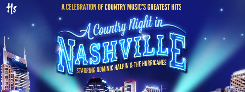 A celebration of country music's greatest hits. A County Night in Nashville starring Dominis Halpin and the Hurricanes