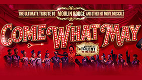 Come What May: The Ultimate Tribute to Moulin Rouge
