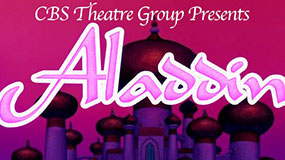 CBS Theatre Group Present: Aladdin